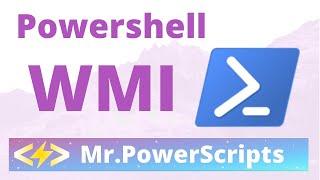 WMI Powershell Introduction