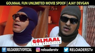 | Golmaal Spoof | Fun Unlimited | Angaartv Reloaded Style |
