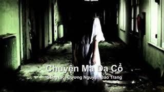 Truyen Ma   Da Co   Special Halloween mp3
