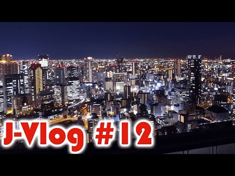 J-Vlog #12 - I'm Sky High in Osaka!
