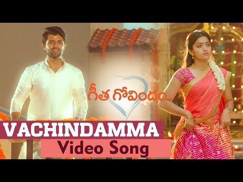 Xxx Mp4 Vachindamma Video Song Geetha Govindam Vijay Deverakonda Rashmika Parasuram 3gp Sex