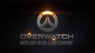 Overwatch With Lady Metal D & Company Ep. 13 Halloween special