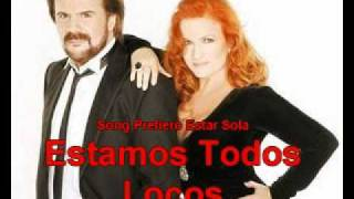 Pimpinela Prefiero Estar Sola Version Live