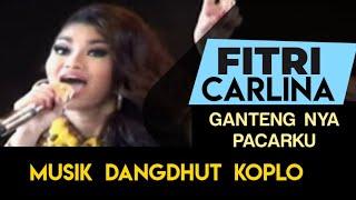 Fitri Carlina - Gantengnya Pacarku Koplo Version NAGASWARA TV Official  #music #dangdutkoplo