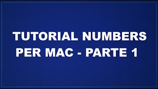 Tutorial Numbers per Mac - Parte 1