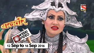WeekiVideos | Baalveer | 12 September to 16 September 2016