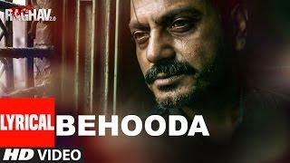 Behooda Lyrical Video Song | Raman Raghav 2.0 | Nawazuddin Siddiqui | Anurag Kashyap | Ram Sampath