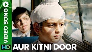 Aur Kitni Door - Video Song | Sniff | Amole Gupte | Releasing on 25th Aug