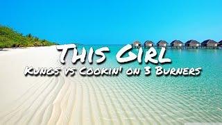 Kungs vs Cookin' on 3 Burners - This Girl (Lyric Video)