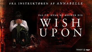 Wish Upon - i biograferne 13. juli 2017