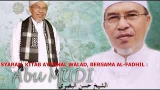 ABU MUDI : SYARAH AYYUHAL WALAD HAL 3-9