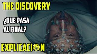 The Discovery | Análisis y Explicación | Película explicada | Final explicado
