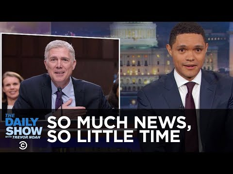 So Much News So Little Time The Daily Show