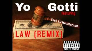Law (remix) - Yo Gotti ft Veeh Lil'Monsterpull