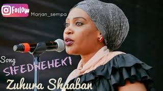 TAARAB: Zuhura Shaaban - Sifadheheki . Mp3