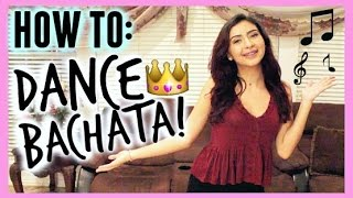HOW TO DANCE BACHATA: For your Quince/Party!