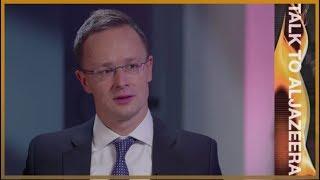 🇭🇺Immigration 'not a human right': Hungary FM on EU criticism l Talk to Al Jazeera