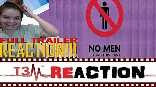 No Men Beyond This Point Trailer REACTION