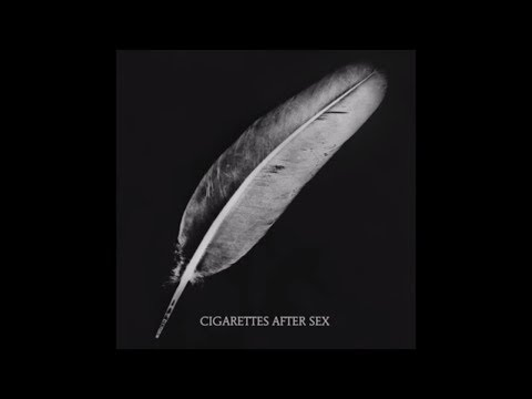 Affection - Cigarettes After Sex