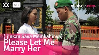 Please Let Me Marry Her - Indonesia Short Film Drama // Viddsee.com
