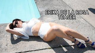 Erika  de la Rosa Teaser