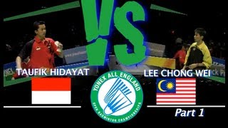 All England Lee Chong Wei vs Taufik Hidayat 2008 Part 1