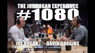 Joe Rogan Experience #1080 - David Goggins
