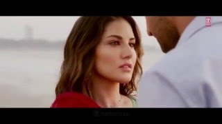 IJAZAT Video Song   ONE NIGHT STAND   Sunny Leone, Tanuj Virwani   Arijit Singh, Meet Bros