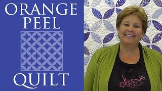 The Orange Peel Quilt: Easy Quilting Tutorial with Jenny Doan of Missouri Star Quilt Co