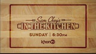 Cooking Tips from Sam Choy: Watton Ohana
