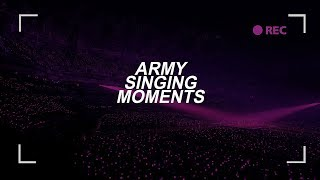 BTS || ARMY singing moments pt 2.