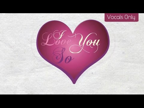 Maher Zain - I Love You So | Vocals Only (No Music) mp3