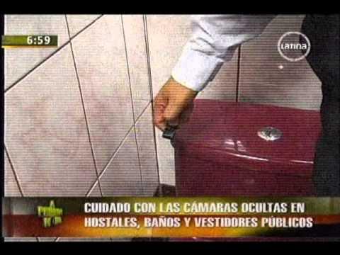 Cuidado con las cámaras ocultas en hostales baños y vestidores públicos