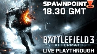 Battlefield 3: Aftermath Playthrough with EA Action Man