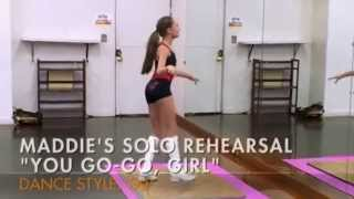 Maddie Solo Rehearsal 'You Go-Go Girl' | Dance Moms