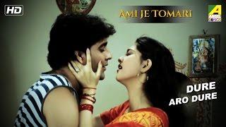 Dure Aro Dure | Ami Je Tomari | Bengali Movie Video Song | Rahul, Rajshree Banerjee