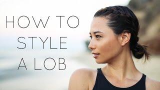 6 Easy Ways To Style Short/Medium Length Hair (Lob)