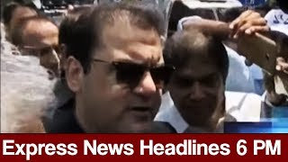 Express News Headlines - 06:00 PM - 28 May 2017