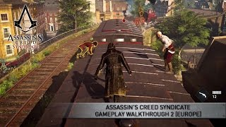 Assassin's Creed Syndicate Gameplay Walkthrough 2 [EUROPE]