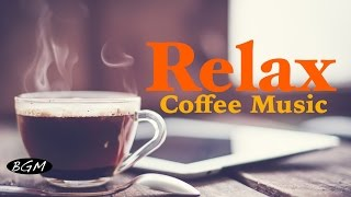 Relaxing Cafe Music - Jazz & Bossa Nova Music - Piano+Guitar Instrumental Music - Chill Out Music