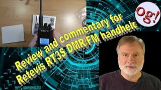 Review and commentary for Retevis RT3S DMR/FM handheld (#172)