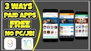 3 Ways To Get Paid Apps Free On iOS 10/9/8! NO PC/JB!