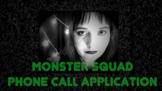 Monster Squad Phone Call Application (ASMR RP)