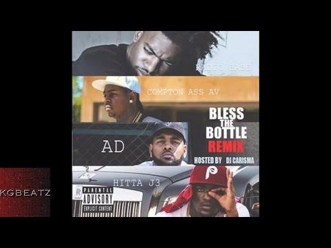Av LMKR, AD, Hitta J3, Radio Base - Bless The Bottle [Remix] [New 2016]