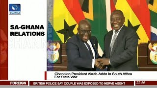 Ghanaian President Akufo-Addo In South Africa For State Visit
