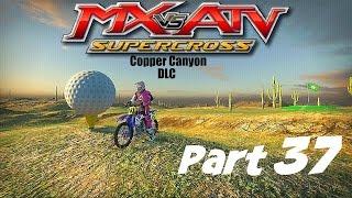 MX vs ATV Supercross! - Gameplay/Walkthrough - Part 37 - Copper Canyon DLC!