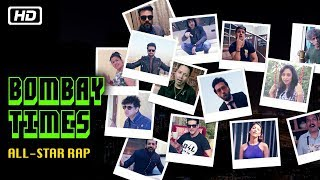 Bombay Times All-Star Rap