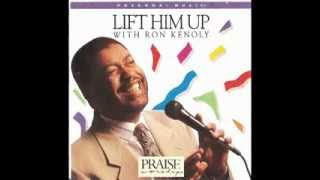 Ron Kenoly - Lift Him Up (Full Album) 1992