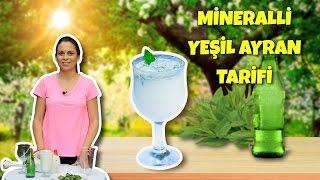 Mineralli Yeşil Ayran Tarifi | C Vitamini Deposu Yeşil Ayran