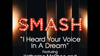 Smash - I Heard Your Voice In A Dream (DOWNLOAD MP3 + LYRICS)
